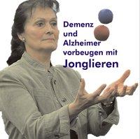 Demenz und Alzheimer vorbeugen mit Jonglieren
